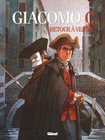 Couverture Giacomo C., Retour à Venise - Tome 2