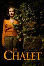 Affiche Le Chalet