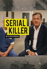 Affiche Serial Killer with Piers Morgan
