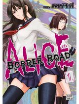 Couverture Alice on Border Road, tome 1
