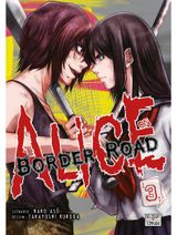 Couverture Alice on Border Road, tome 3