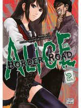 Couverture Alice on Border Road, tome 2