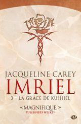 Couverture La Grâce de Kushiel - Imriel, tome 3