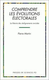 Couverture Comprendre les évolutions électorales : la théorie des réalignements revisitée