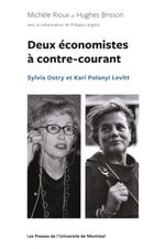 Couverture Deux économistes à contre courant Sylvia Ostry et Kari Polanyi Levitt