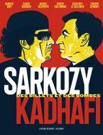 Couverture Sarkozy-Kadhafi : Des billets et des bombes