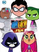 Affiche Teen Titans Go ! Le film