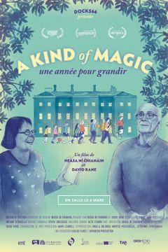 Affiche A Kind of Magic, une année pour grandir