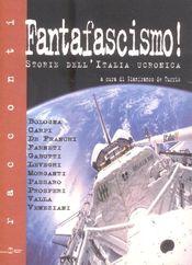 Couverture Fantafascismo ! Storie dell' Italia ucronica