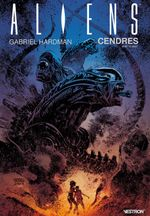 Couverture Aliens : Cendres