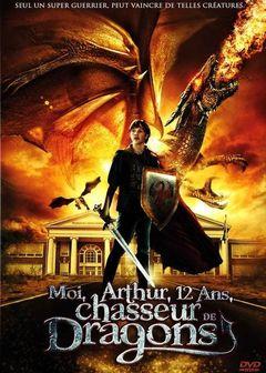 Affiche Moi, Arthur, 12 ans, chasseur de dragons