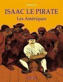 Couverture Les Amériques - Isaac le Pirate, tome 1