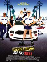 Affiche Alerte à Miami : Reno 911 !
