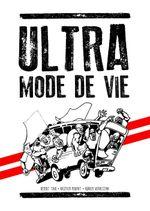 Couverture Ultra, mode de vie