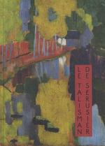 """Couverture Le """"Talisman"""" de Sérusier : Une prophétie de la couleur"""