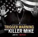 Affiche Trigger Warning with Killer Mike