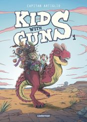 Couverture Kids with guns, tome 1