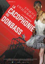 Affiche La Cacophonie du Donbass