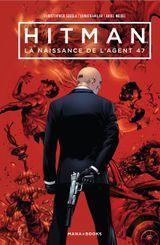 Couverture Hitman: La Naissance de l'Agent 47