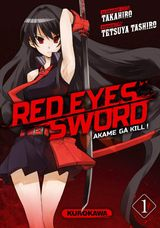 Couverture Red Eyes Sword : Akame ga Kill !, tome 1
