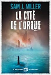 Couverture La Cité de l'orque