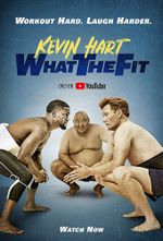 Affiche Kevin Hart: What the Fit