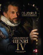 Affiche L'Assassinat d'Henri IV