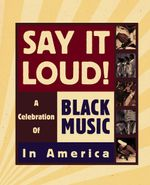 Pochette Say It Loud! A Celebration of Black Music in America