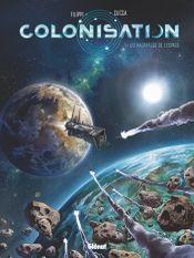 Couverture Les Naufragés de l'espace - Colonisation, tome 1
