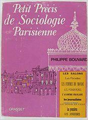 Couverture Petit précis de sociologie parisienne