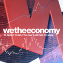 Affiche We the Economy : 20 Short Films You Can't Afford to Miss