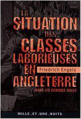 Couverture La Situation des classes laborieuses en Angleterre