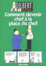 Couverture Dilbert 2 - Comment devenir chef à la place du chef