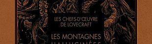 Couverture Les Chefs-d'œuvre de Lovecraft : Les Montagnes hallucinées, tome 2