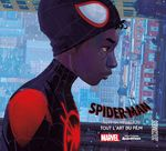 Couverture Spider-Man: Into the Spider-Verse - The Art of the Movie