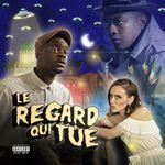 Pochette Le Regard Qui Tue (EP)