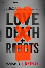 Affiche Love Death & Robots