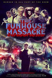 Affiche The Funhouse Massacre