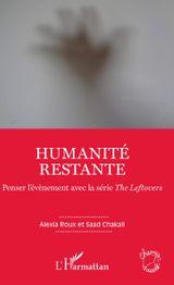 Couverture Humanité restante : penser l'évènement avec la série ''The Leftovers''