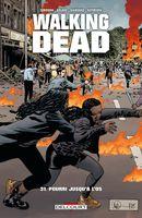 Couverture Pourri jusqu'à l'os – Walking Dead, tome 31
