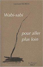 Couverture Wabi-sabi, pour aller plus loin