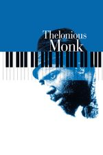 Affiche Thelonious Monk : Straight, No Chaser