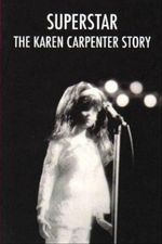 Affiche Superstar : The Story of Karen Carpenter