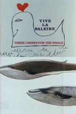 Affiche Vive la baleine