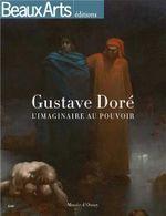 Couverture Gustave Doré (1832-1883) : L'imaginaire au pouvoir