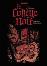 Couverture Le livre de la neige - Le collège noir, Tome 3