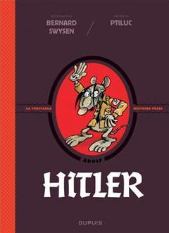 Couverture Hitler - La véritable histoire vraie, tome 5