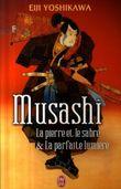 Couverture Musashi : La pierre et le sabre et La parfaite lumière