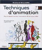 Couverture Techniques d'animation pour le dessin animé, l'animation 3D et le jeu vidéo