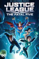 Affiche Justice League vs. The Fatal Five
